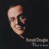 Ronald Douglas - This Is new