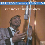 Rudy van Dalm & The Royal Rhythmics - The Very Best Of
