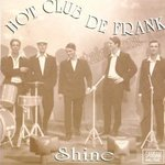 Hot Club De Frank - Shine