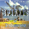 Sebastian Lightfoot - Spirits Of Indonesia (TV cd)
