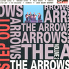The Arrows - Step Out