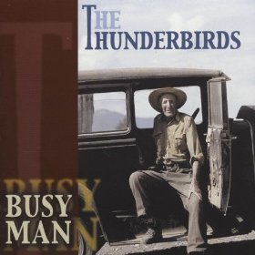 The Thunderbirds - Busy Man