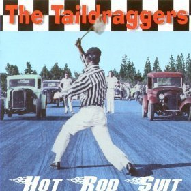 The Taildraggers - Hot Rod Suit