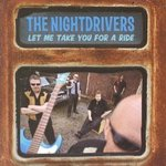 The Nightdrivers - Let Me Take You For A Ride