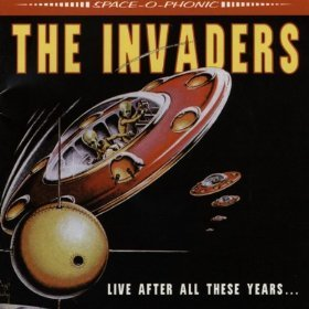 The Invaders - Live After All These Years