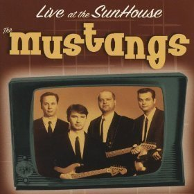 The Mustangs - Live At The Sunhouse Holland