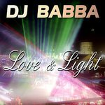 DJ Babba - Love & Light (single)