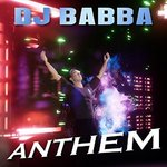 DJ Babba - Anthem (2 track single)