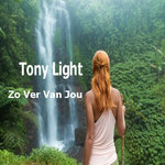 Tony Light - Zo Ver Van Jou (single)