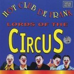 Hot Club De Frank - Lords of The Circus (Heren Van Het Circus)