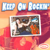 Keep On Rockin' - Various Rockabilly & Rock and Roll Artists