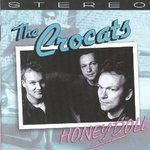 The Crocats - Honey Doll