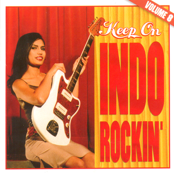 Keep On Indo Rockin' 8 - Various Artists