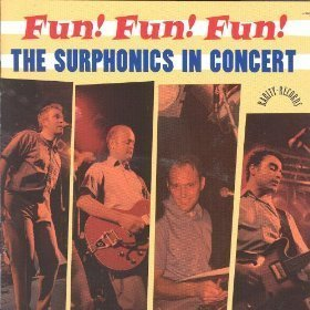 The Surphonics - In Concert / Fun Fun Fun