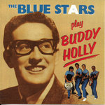 The Blue Stars - Play Buddy Holly
