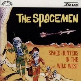The Spacemen - Space Hunters In The West
