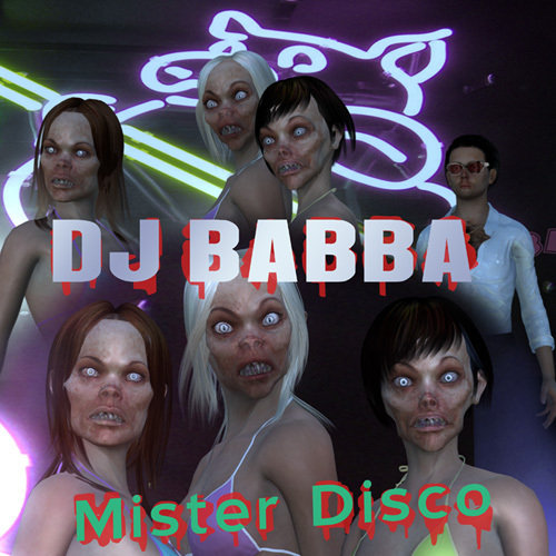 DJ Babba - Mister Disco (freaky, sexy, fun single)